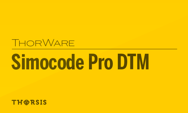 Thorware Simocode Pro DTM - Thorsis Technologies